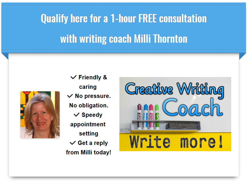 Free consultation with writing coach Milli Thornton at writemorewords.com